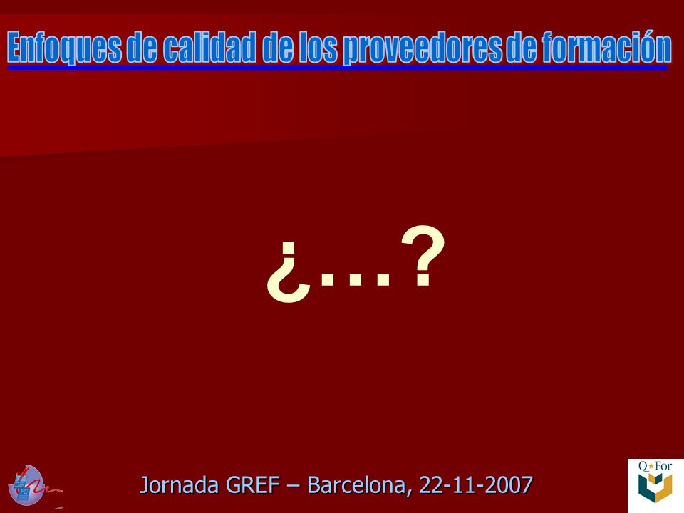 Jornada GREF – Barcelona, 22-11-2007 ¿…