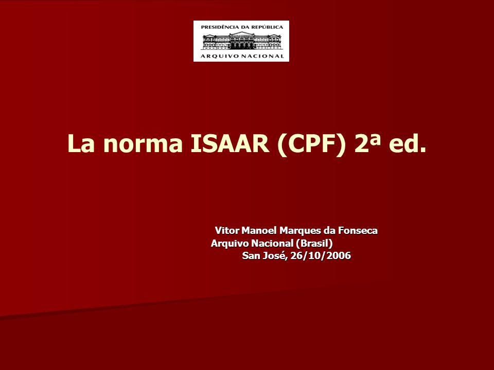 La norma ISAAR (CPF) 2ª ed.