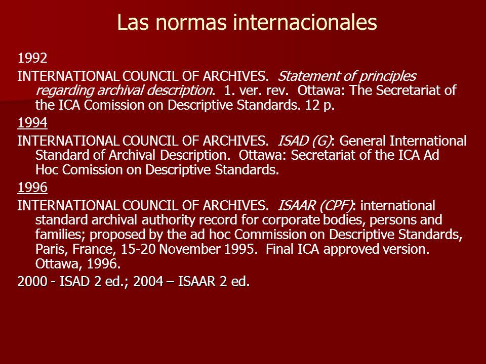 Las normas internacionales 1992 INTERNATIONAL COUNCIL OF ARCHIVES.
