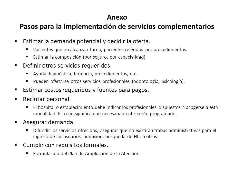 Anexo Pasos para la implementación de servicios complementarios  Estimar la demanda potencial y decidir la oferta.