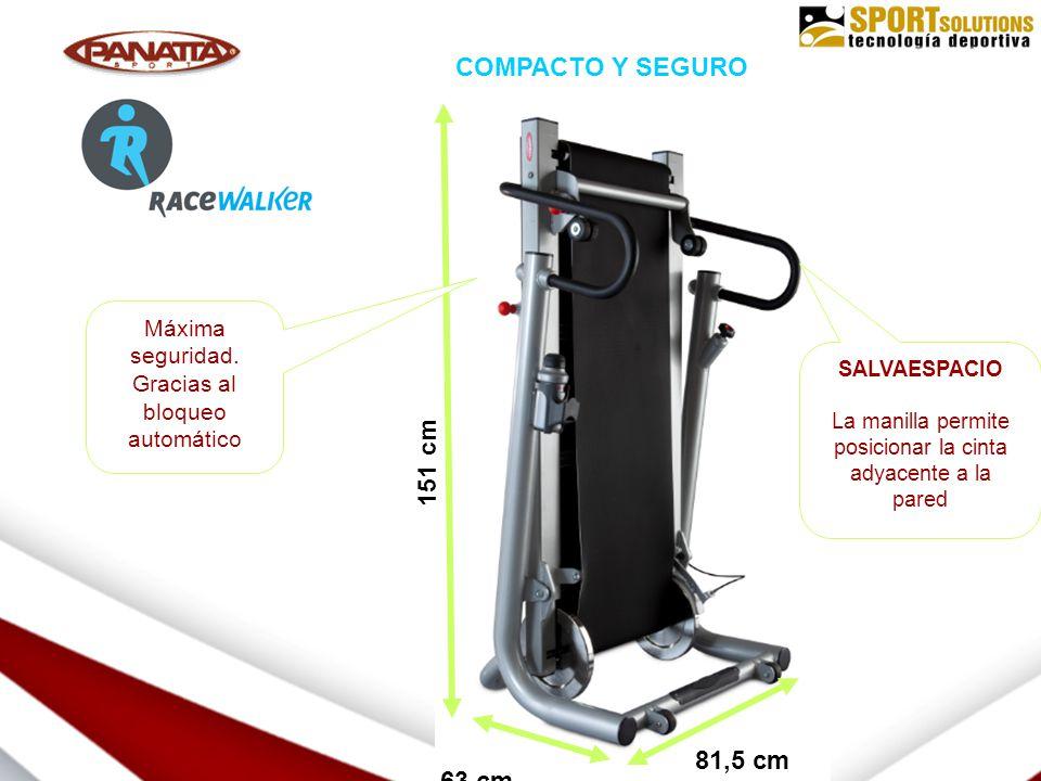 WALKING SALVAESPACIO La manilla permite posicionar la cinta adyacente a la pared 151 cm 81,5 cm 63 cm COMPACTO Y SEGURO Máxima seguridad.