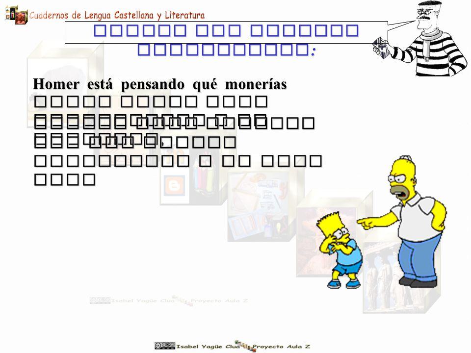 Homer est á pensando qué monerías puede hacer para impresionar a un invitado, Veamos una tercera posibilidad : aunque todo termina con una bronca descomunal a su hijo Bart