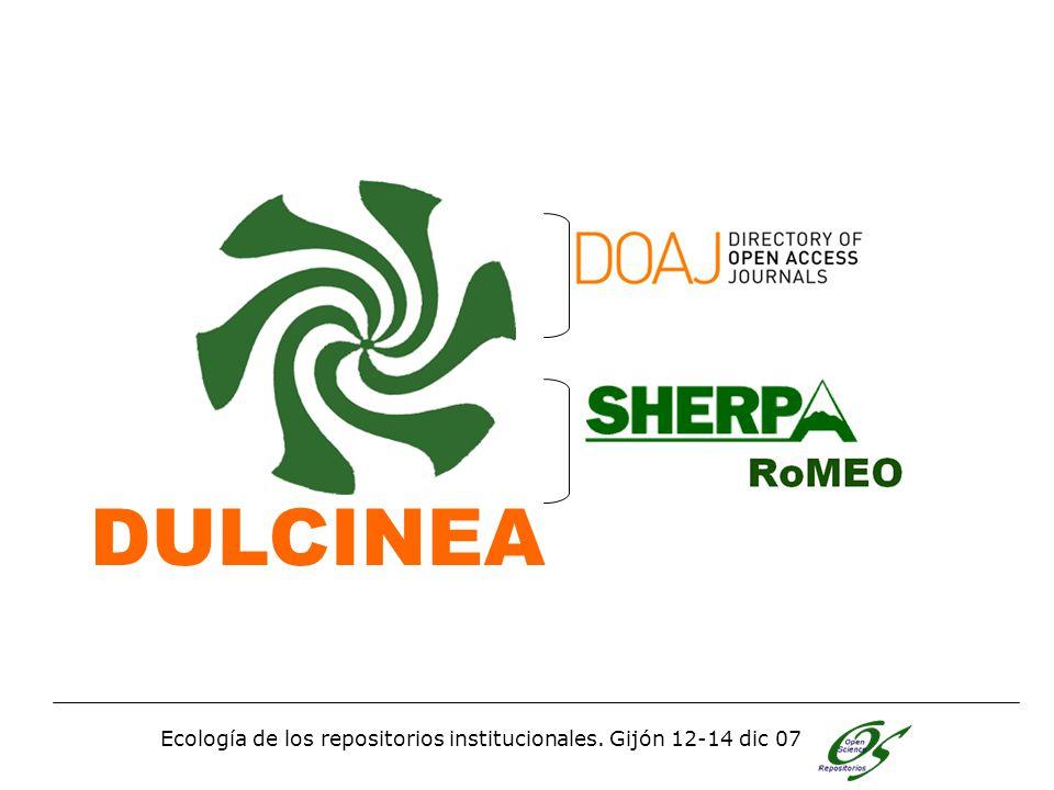 Ecología de los repositorios institucionales. Gijón 12-14 dic 07 Dulcinea DULCINEA