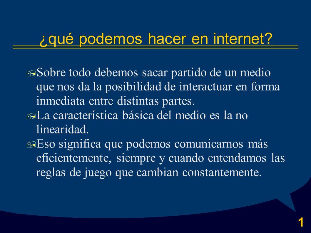1 ¿qué podemos hacer en internet.