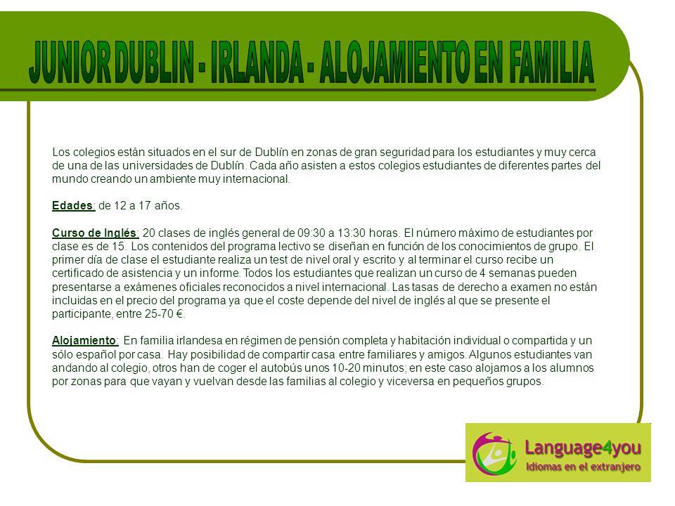 Los colegios están situados en el sur de Dublín en zonas de gran seguridad para los estudiantes y muy cerca de una de las universidades de Dublín.