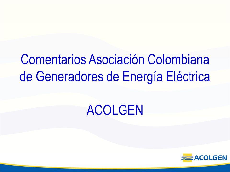 Comentarios Asociación Colombiana de Generadores de Energía Eléctrica ACOLGEN