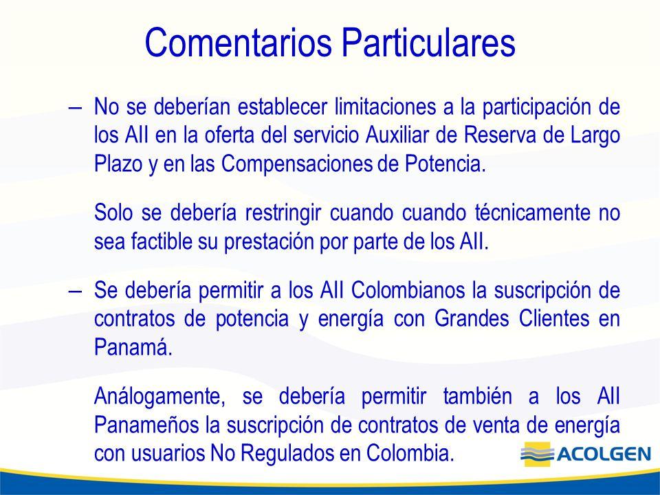 Comentarios Particulares – No se deberían establecer limitaciones a la participación de los AII en la oferta del servicio Auxiliar de Reserva de Largo Plazo y en las Compensaciones de Potencia.