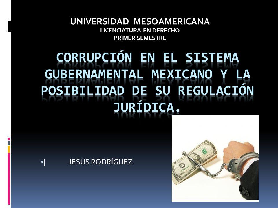 |JESÚS RODRÍGUEZ. UNIVERSIDAD MESOAMERICANA LICENCIATURA EN DERECHO PRIMER SEMESTRE