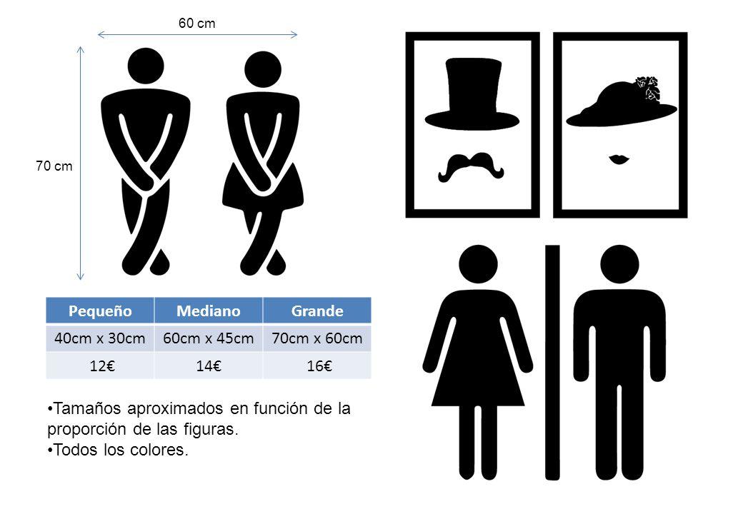 PequeñoMedianoGrande 40cm x 30cm60cm x 45cm70cm x 60cm 12€14€ 16€ 60 cm 70 cm Tamaños aproximados en función de la proporción de las figuras.