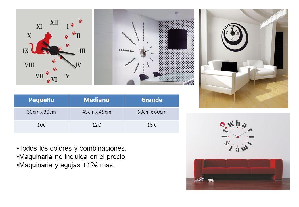 PequeñoMedianoGrande 30cm x 30cm45cm x 45cm60cm x 60cm 10€12€15 € Todos los colores y combinaciones.