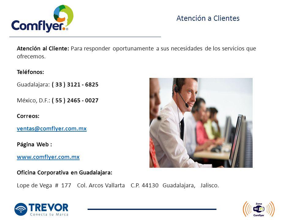 Atención a Clientes Atención al Cliente: Para responder oportunamente a sus necesidades de los servicios que ofrecemos.