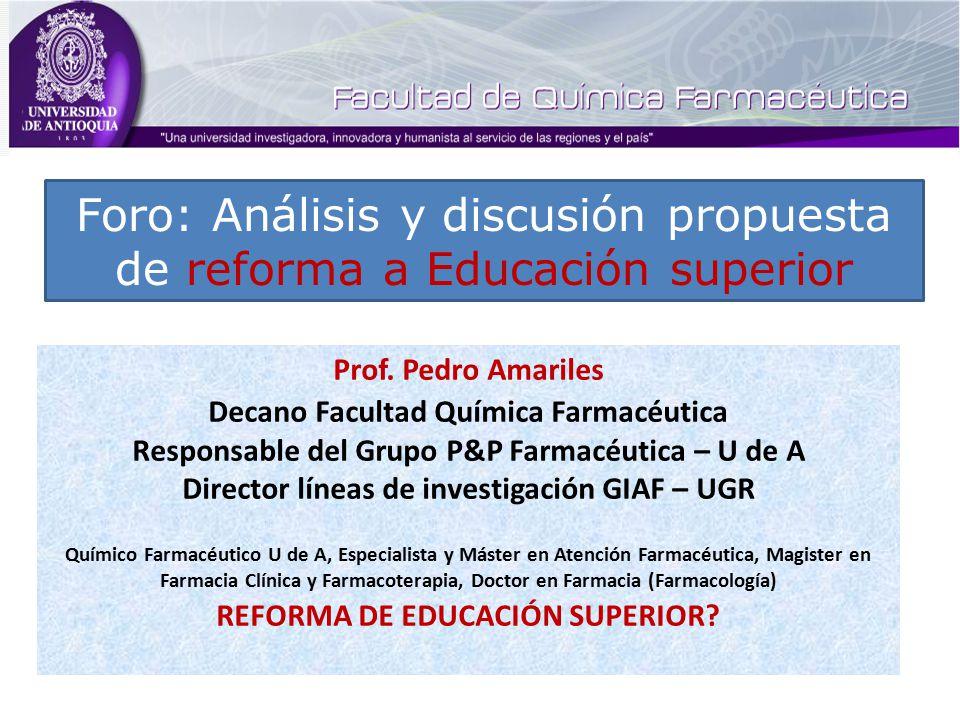 Foro: Análisis y discusión propuesta de reforma a Educación superior Prof.