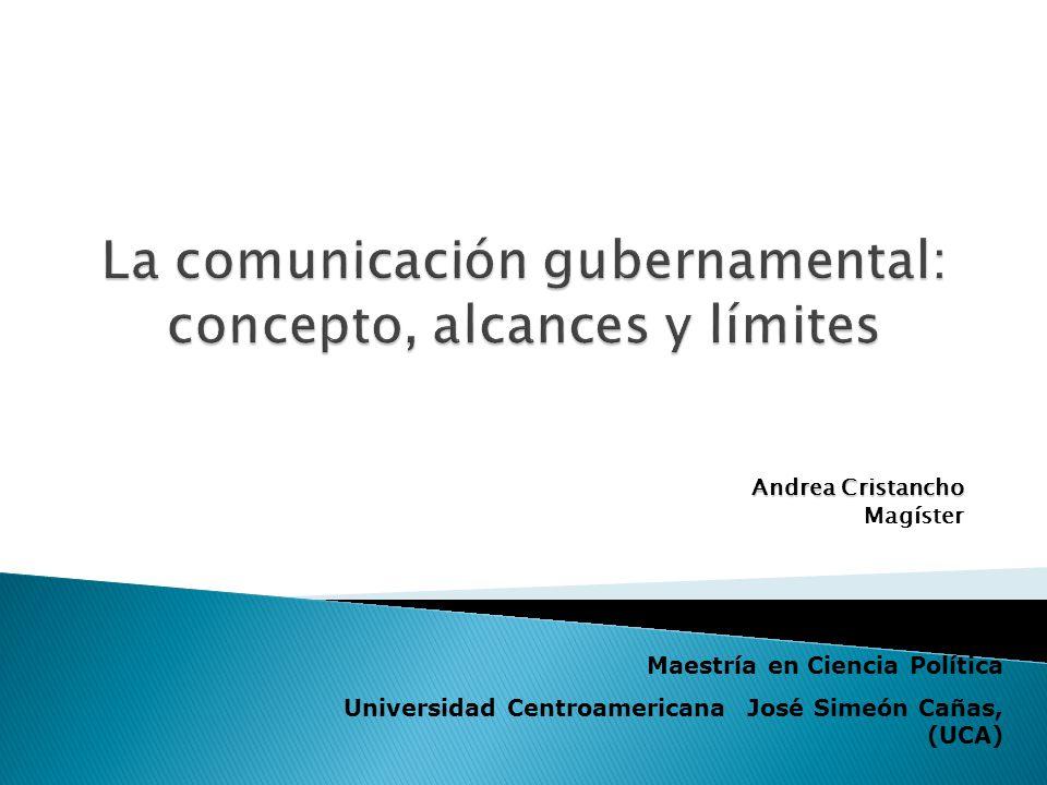 Andrea Cristancho Magíster Maestría en Ciencia Política Universidad Centroamericana José Simeón Cañas, (UCA)