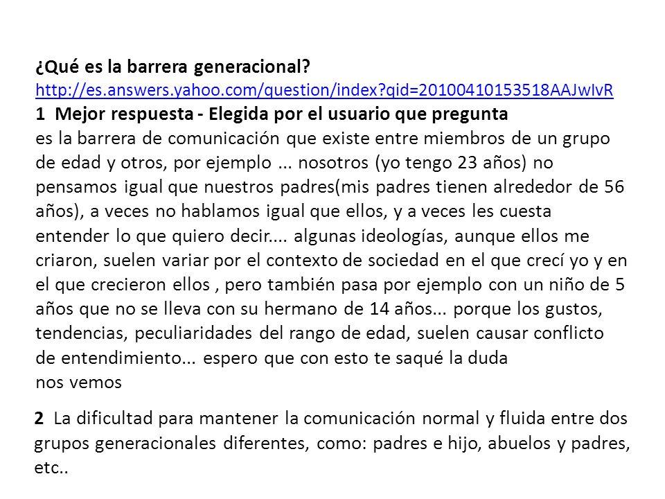 ¿Qué es la barrera generacional.