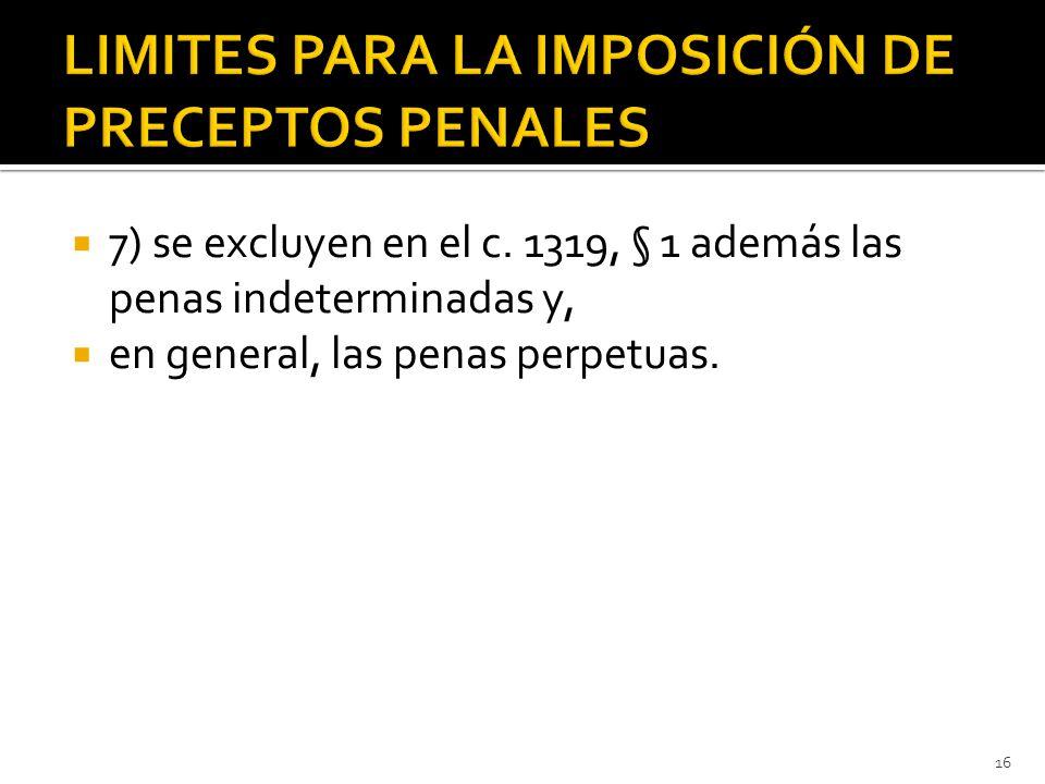  7) se excluyen en el c.