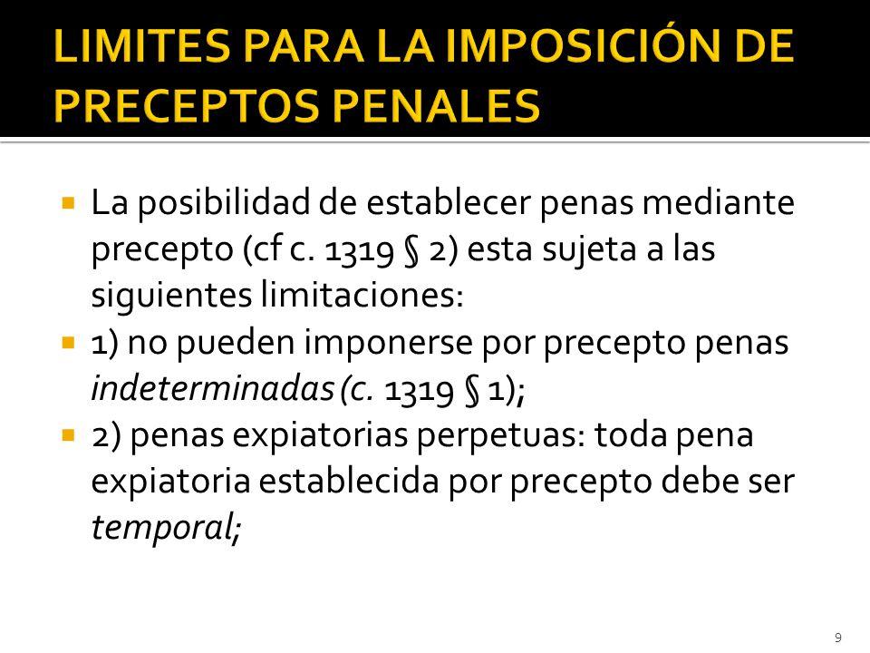  La posibilidad de establecer penas mediante precepto (cf c.