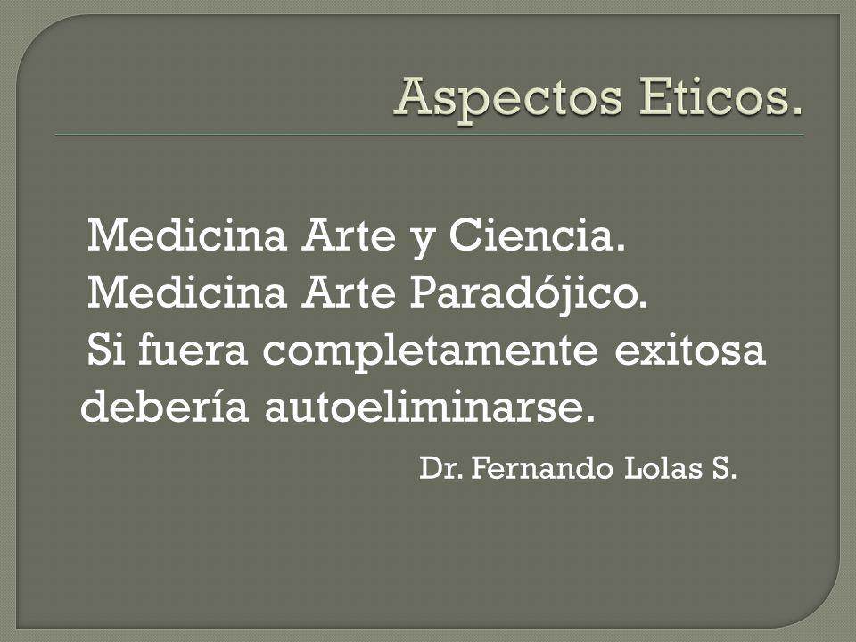 Medicina Arte y Ciencia. Medicina Arte Paradójico.