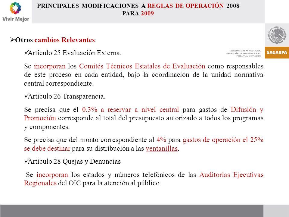  Otros cambios Relevantes: Artículo 25 Evaluación Externa.