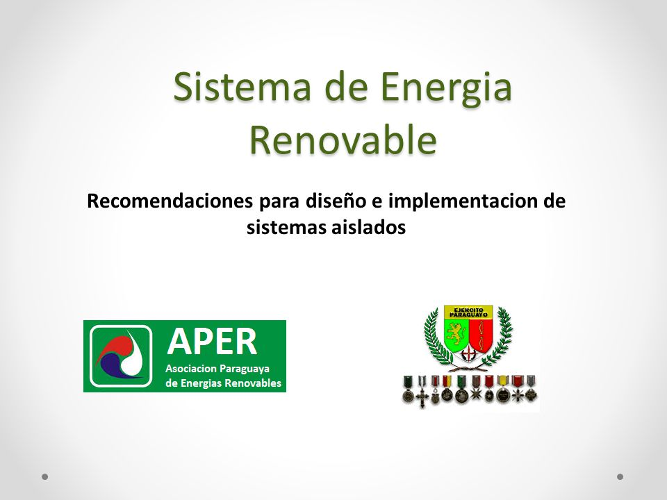 Sistema de Energia Renovable Recomendaciones para diseño e implementacion de sistemas aislados