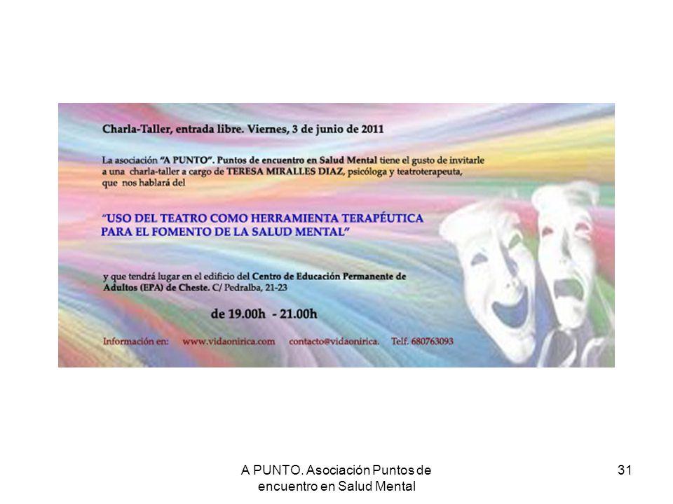 A PUNTO. Asociación Puntos de encuentro en Salud Mental 31