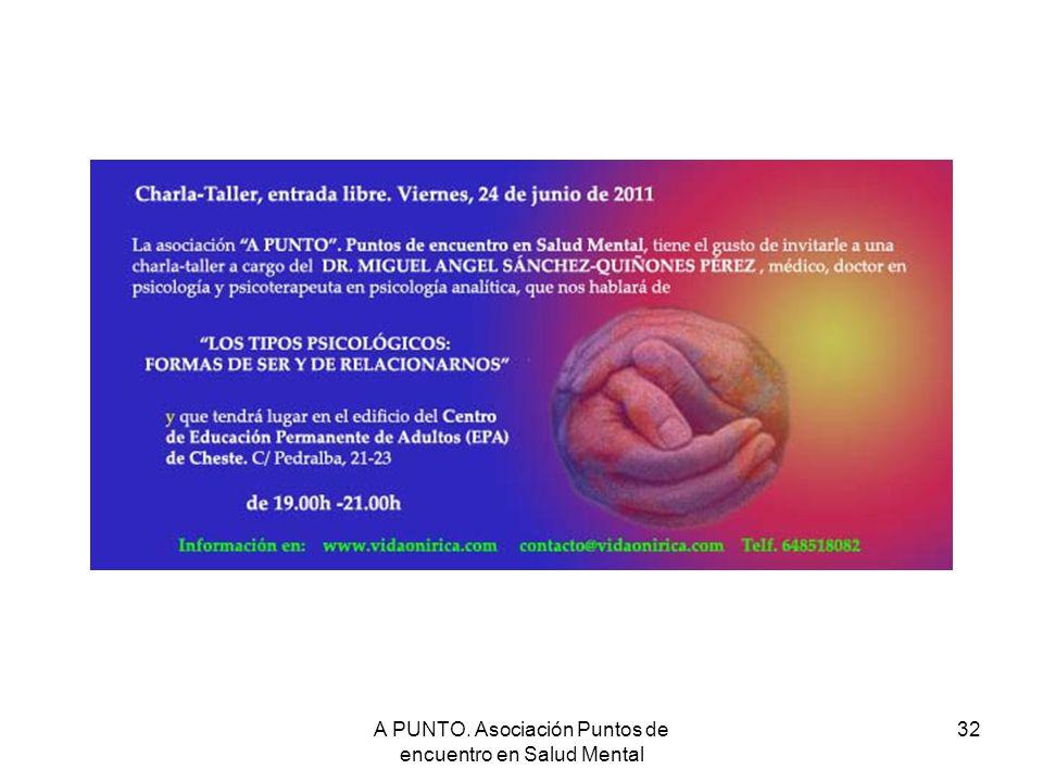 A PUNTO. Asociación Puntos de encuentro en Salud Mental 32