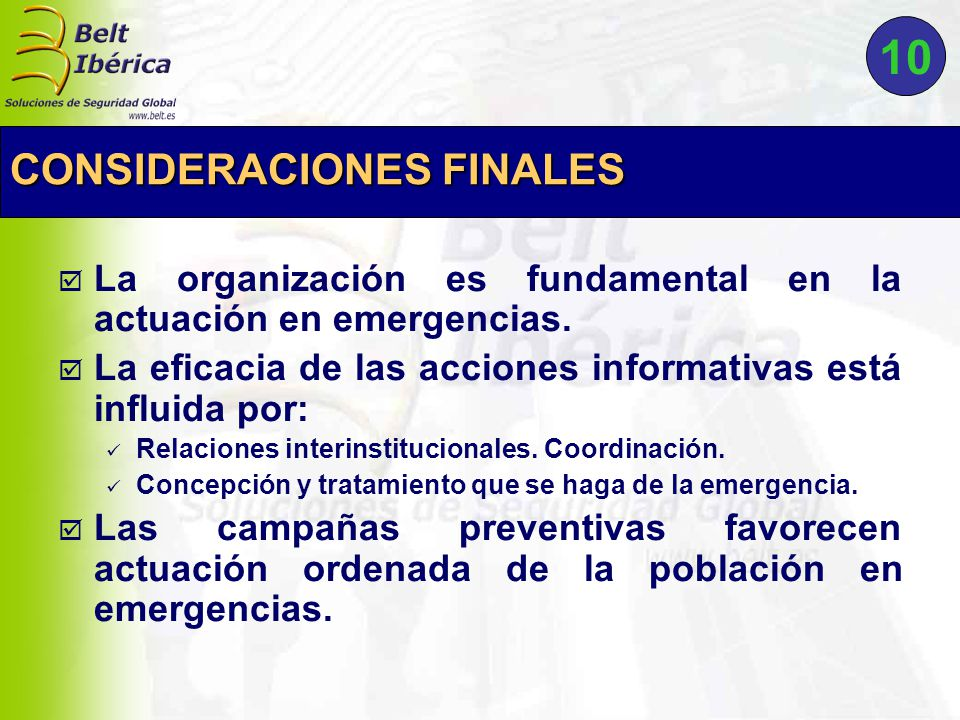  La organización es fundamental en la actuación en emergencias.