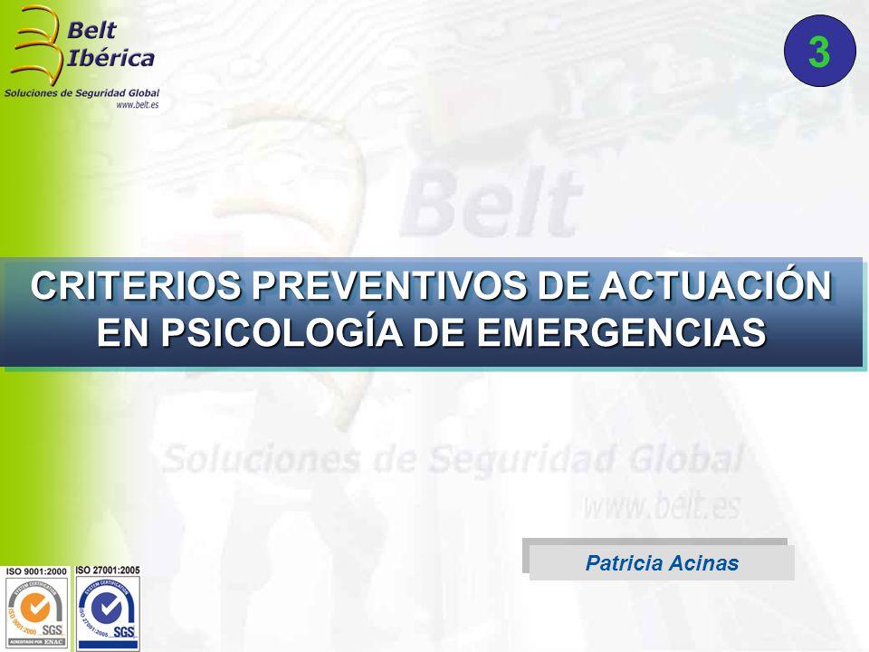 Patricia Acinas CRITERIOS PREVENTIVOS DE ACTUACIÓN EN PSICOLOGÍA DE EMERGENCIAS 3