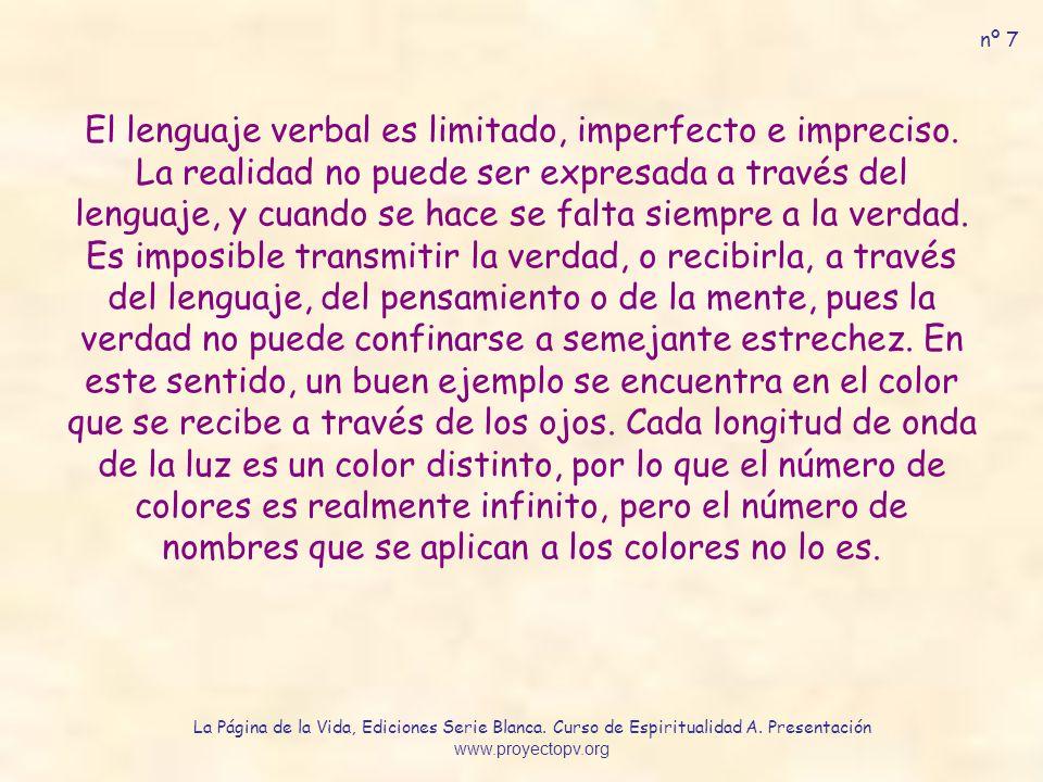 El lenguaje verbal es limitado, imperfecto e impreciso.
