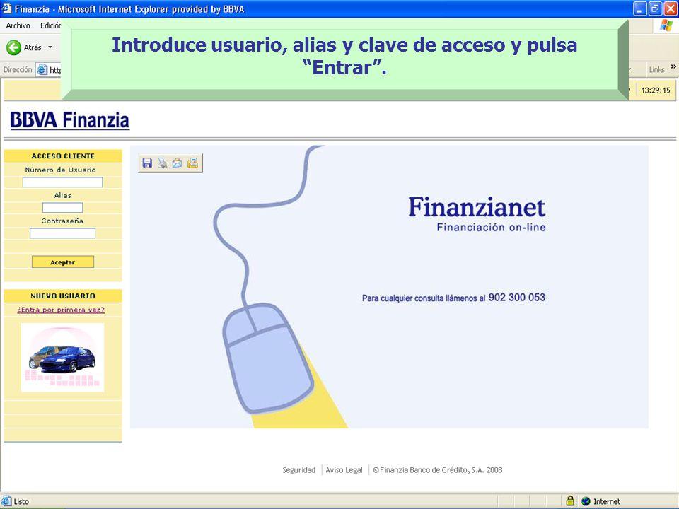 Introduce usuario, alias y clave de acceso y pulsa Entrar .