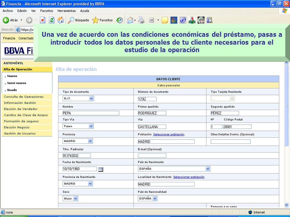 Una vez de acuerdo con las condiciones económicas del préstamo, pasas a introducir todos los datos personales de tu cliente necesarios para el estudio de la operación