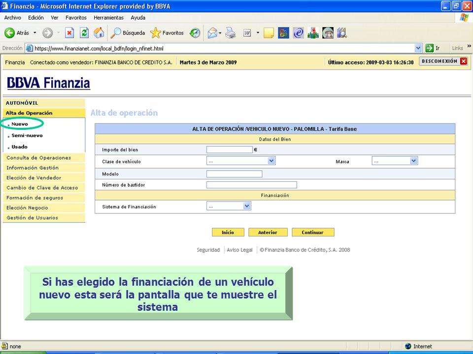 Si has elegido la financiación de un vehículo nuevo esta será la pantalla que te muestre el sistema