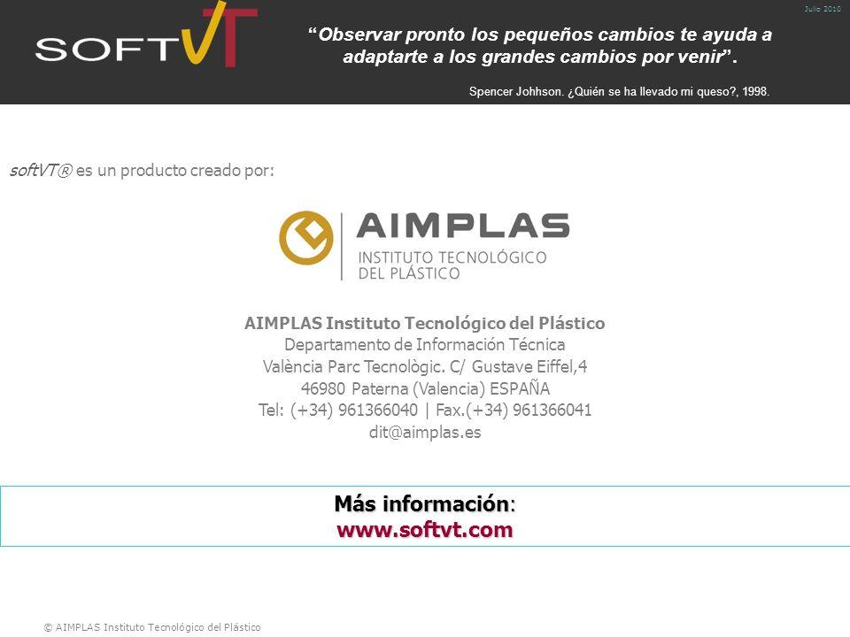 © AIMPLAS Instituto Tecnológico del Plástico Julio 2010 Observar pronto los pequeños cambios te ayuda a adaptarte a los grandes cambios por venir .