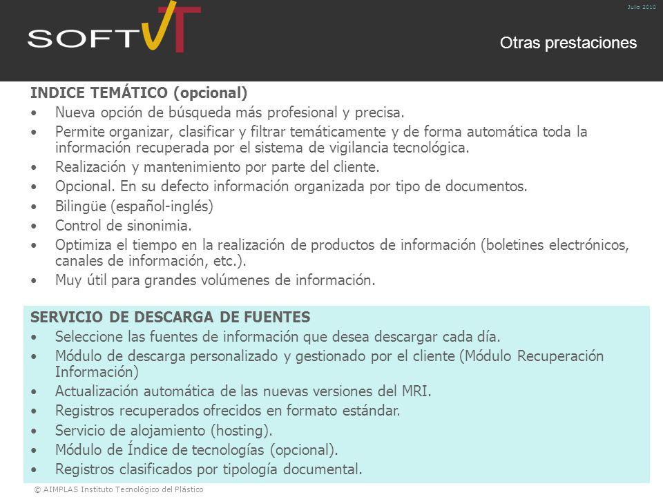 © AIMPLAS Instituto Tecnológico del Plástico Julio 2010 INDICE TEMÁTICO (opcional) Nueva opción de búsqueda más profesional y precisa.