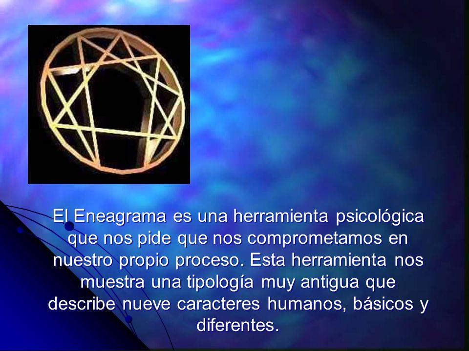 El Eneagrama es una herramienta psicológica que nos pide que nos comprometamos en nuestro propio proceso.