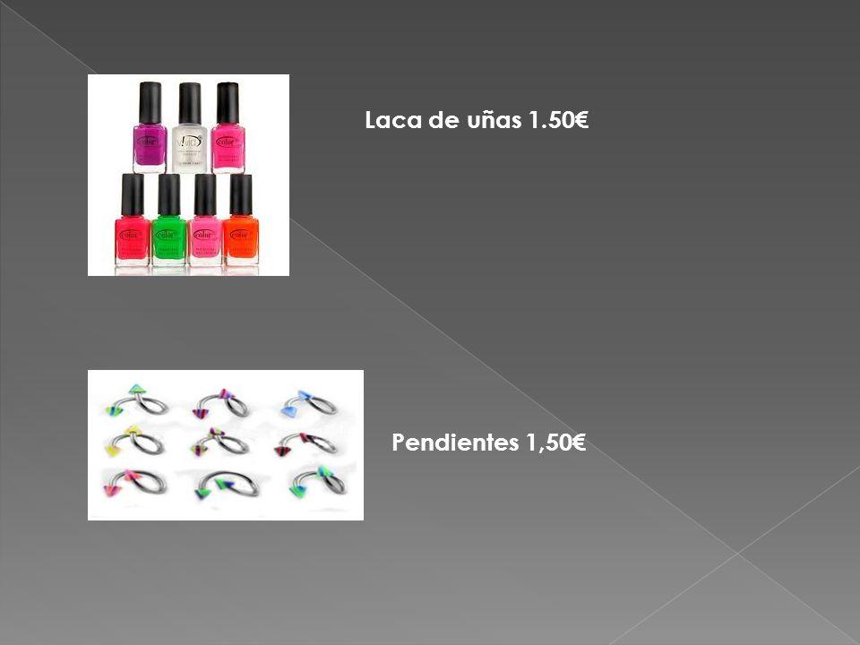 Laca de uñas 1.50€ Pendientes 1,50€