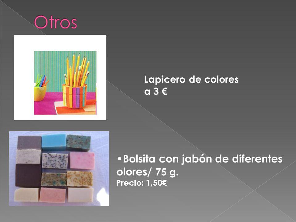 Lapicero de colores a 3 € Bolsita con jabón de diferentes olores/ 75 g. Precio: 1,50€