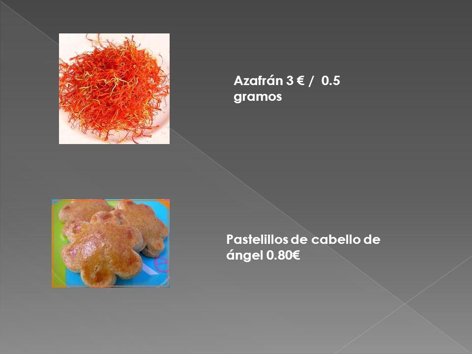 Pastelillos de cabello de ángel 0.80€ Azafrán 3 € / 0.5 gramos