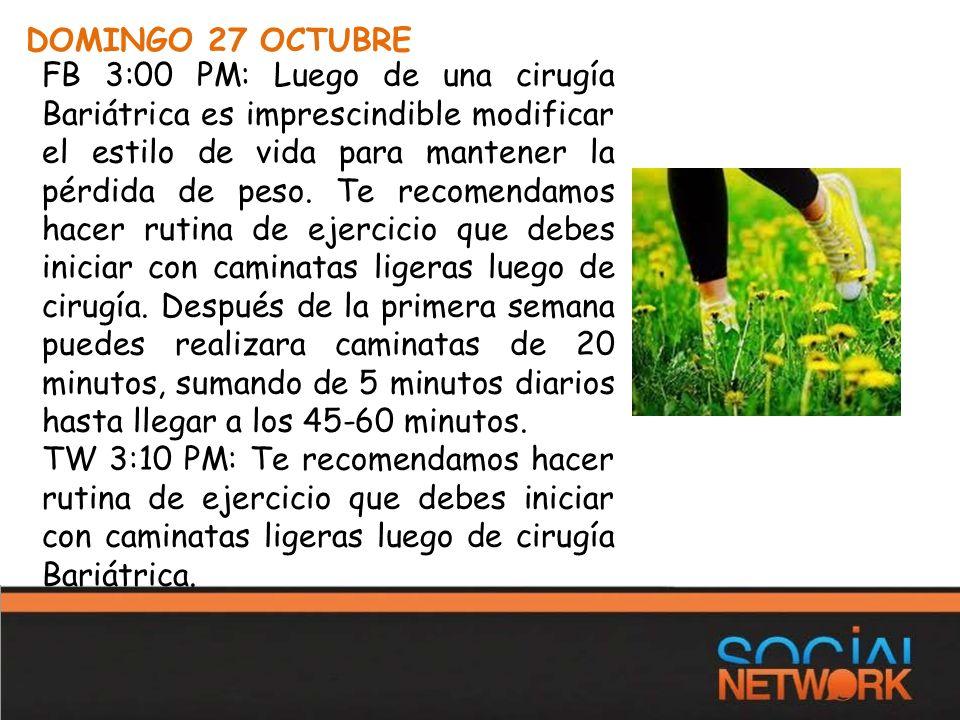 DOMINGO 27 OCTUBRE FB 3:00 PM: Luego de una cirugía Bariátrica es imprescindible modificar el estilo de vida para mantener la pérdida de peso.