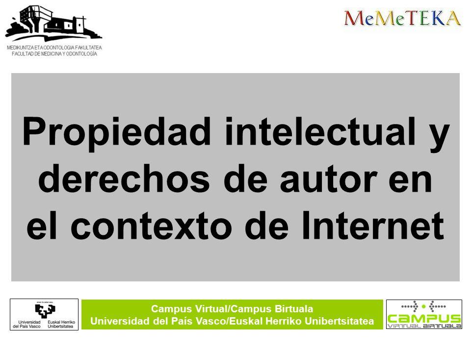 Campus Virtual/Campus Birtuala Universidad del País Vasco/Euskal Herriko Unibertsitatea Jesús Romo Uriarte Leioa, 2008 Creative Commons: licencias que buscan el equilibrio Propiedad intelectual y derechos de autor en el contexto de Internet