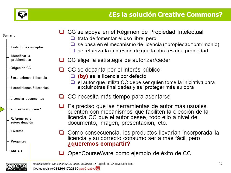Sumario Identificar la problemática Origen de CC Listado de conceptos ¿CC es la solución.
