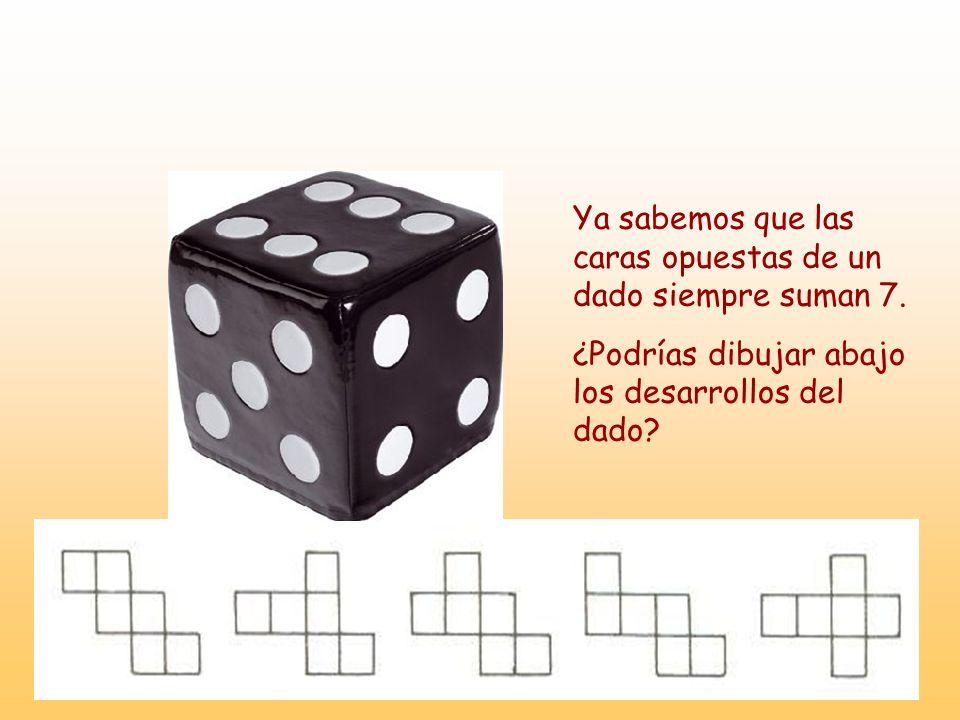 Ya sabemos que las caras opuestas de un dado siempre suman 7. ¿Podrías dibujar abajo los desarrollos del dado?