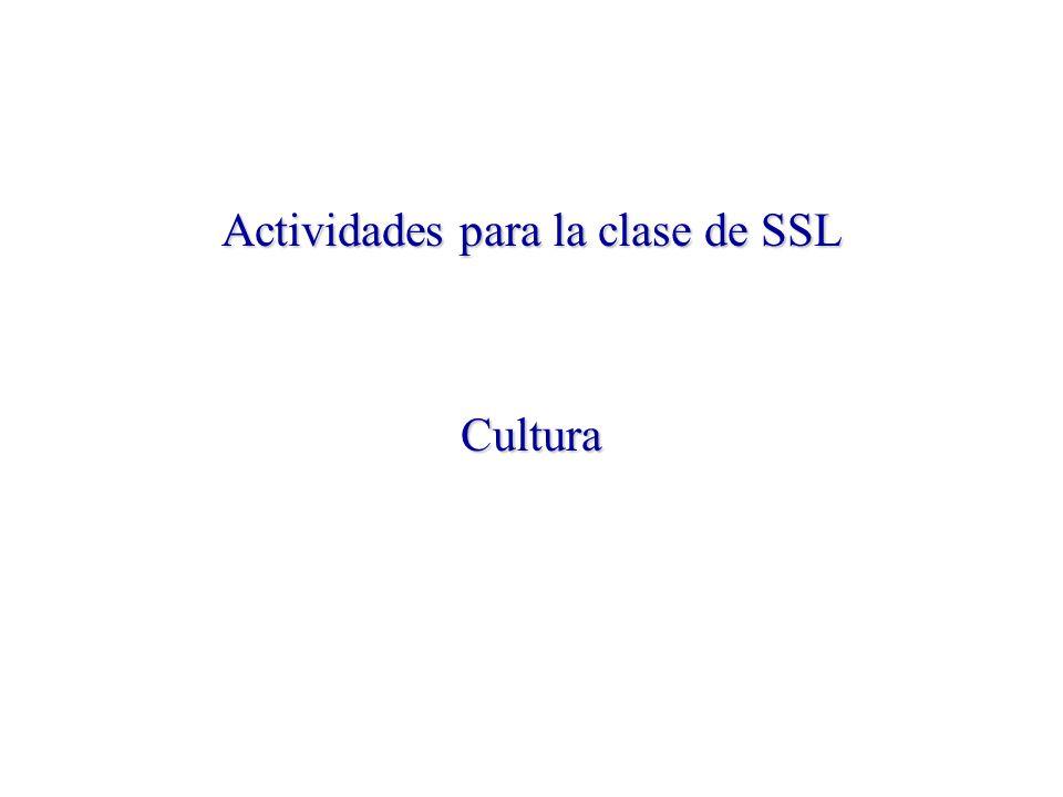 Actividades para la clase de SSL Cultura