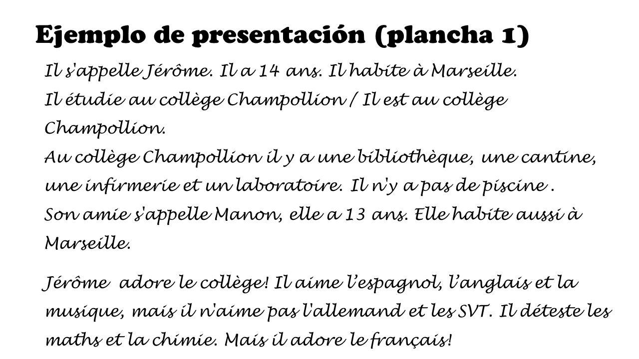Ejemplo de presentación (plancha 1) Il s appelle Jérôme.