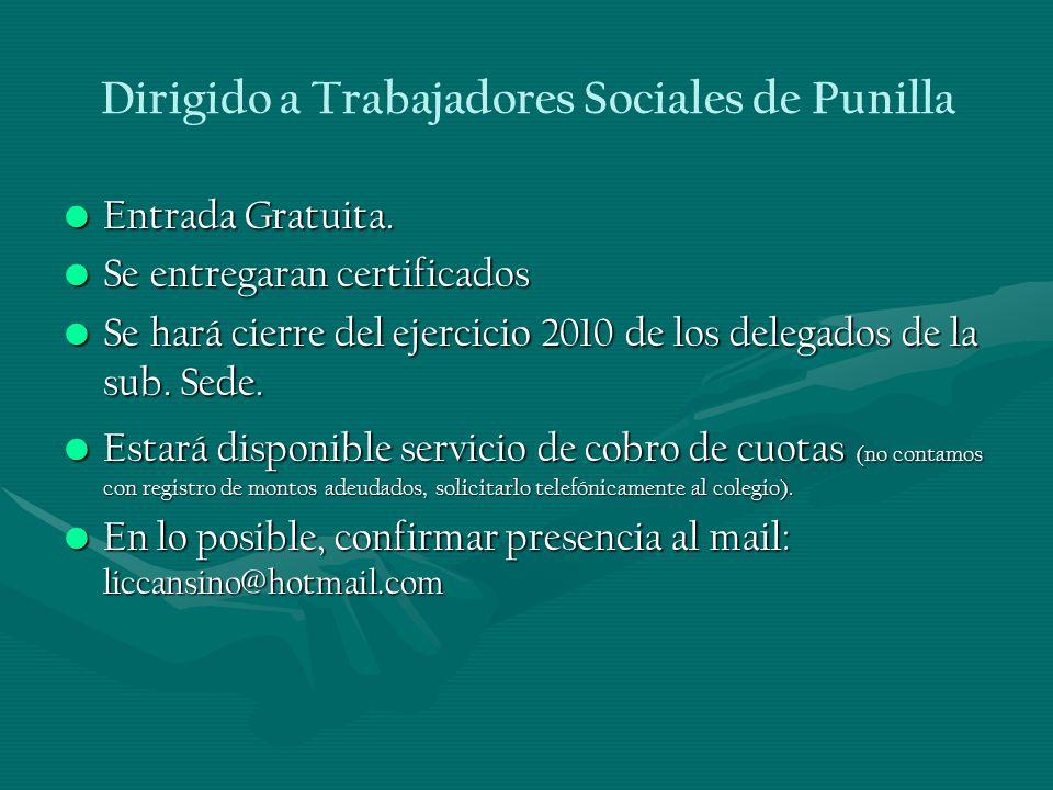 Dirigido a Trabajadores Sociales de Punilla Entrada Gratuita.Entrada Gratuita.