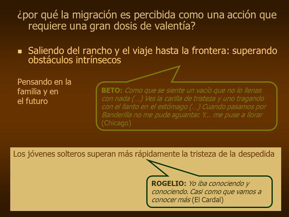 ¿por qué la migración es percibida como una acción que requiere una gran dosis de valentía.
