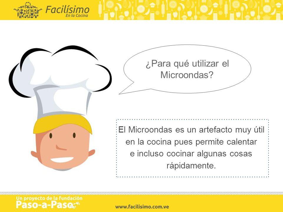 El Microondas es un artefacto muy útil en la cocina pues permite calentar e incluso cocinar algunas cosas rápidamente. ¿Para qué utilizar el Microonda