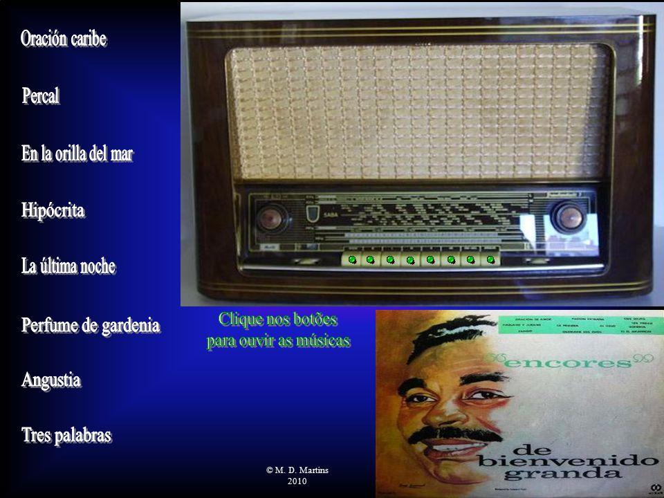 Bienvenido Granda (Bienvenido Rosendo Granda Aguilera), cantor, nasceu em Havana, Cuba, em 30 de agosto de 1915 e faleceu na Cidade do México, México, em 9 de julho de 1983.