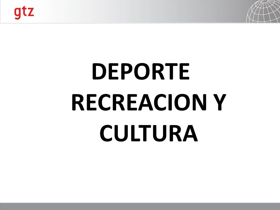 DEPORTE RECREACION Y CULTURA