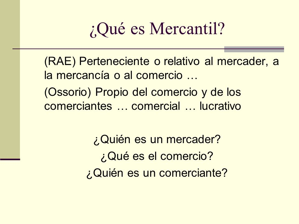 ¿Qué es Mercantil.