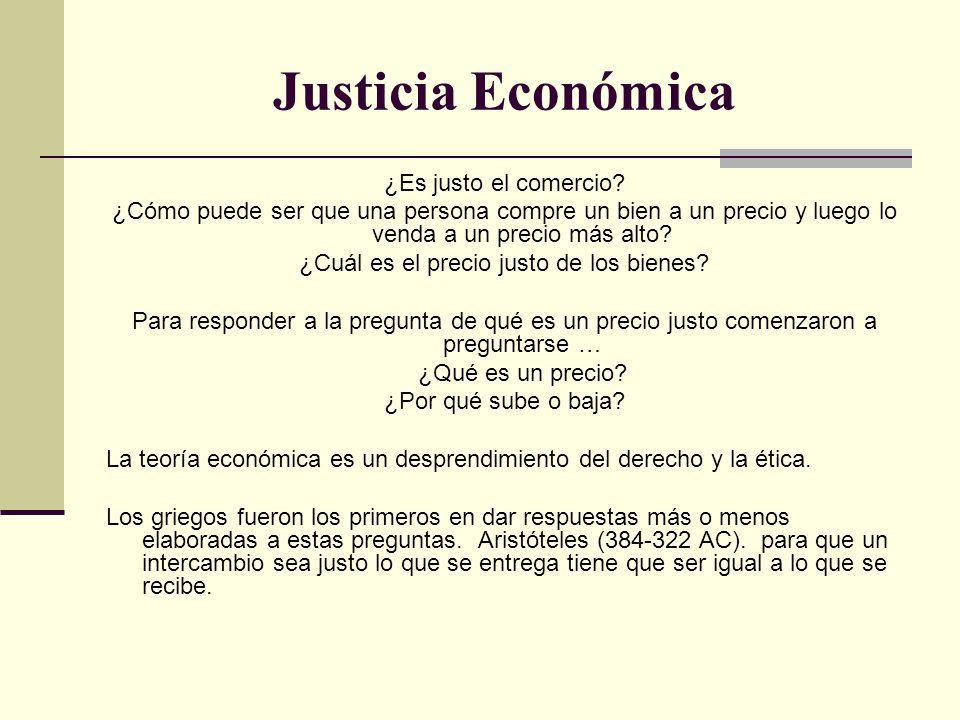 Justicia Económica ¿Es justo el comercio.